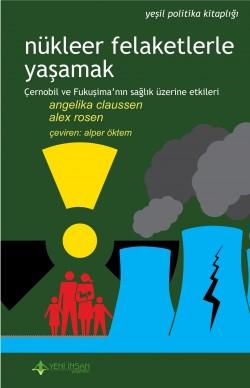 Nükleer Felaketlerle Yaşamak