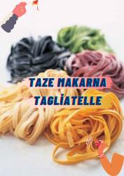 Taze Makarna Tagliatelle