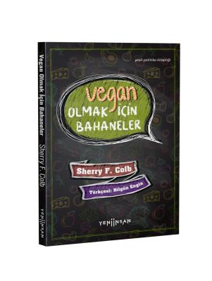 Vegan Olmak İçin Bahaneler