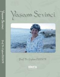 Yaşam Sevinci - Prof. Dr. Çiğdem Özesmi (e-kitap)